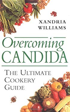 Overcoming Candida: The Ultimate Cookery Guide 9781843330424