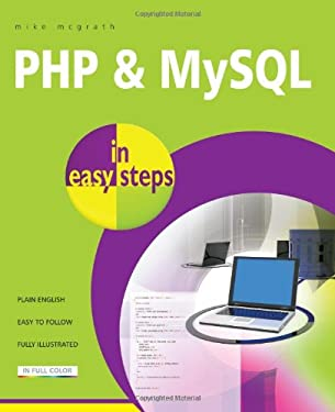 PHP and MySQL in Easy Steps 9781840785371