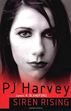 PJ Harvey: Siren Rising 9781844494330