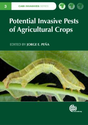 Potential Invasive Pests of Agricultural Crops 9781845938291