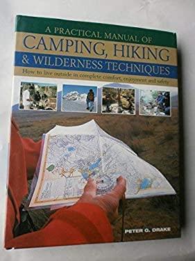 PRACTICAL MANUAL OF CAMPING HIKING &