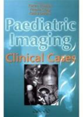 Paediatric Imaging: Clinical Cases 9781841101132