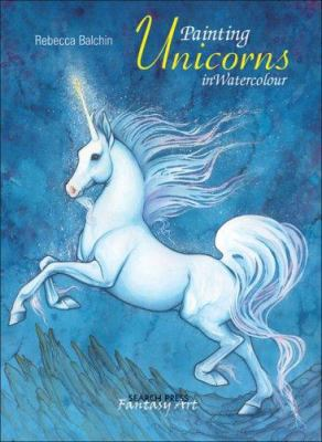 Painting Unicorns in Watercolour