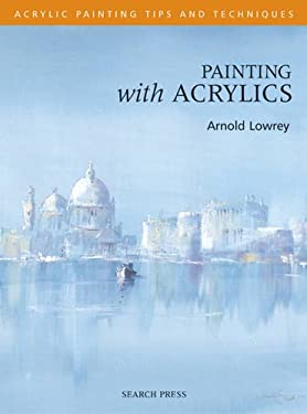 Painting with Acrylics 9781844480104