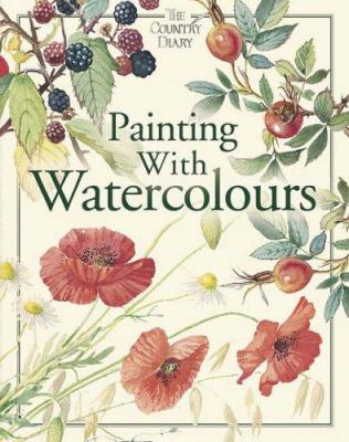 Painting with Watercolours 9781846660160