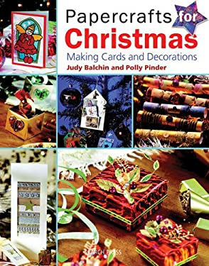 Papercrafts for Christmas: Making Cards and Decorations