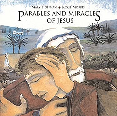 Parables and Miracles of Jesus 9781845077860