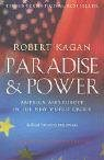 Paradise and Power: America Versus Europe in the Twenty-first Century 9781843541783