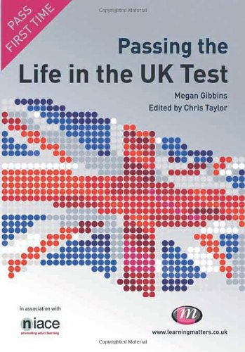 Passing the Life in the UK Test 9781844452903