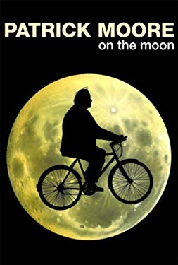 Patrick Moore on the Moon 9781844035366
