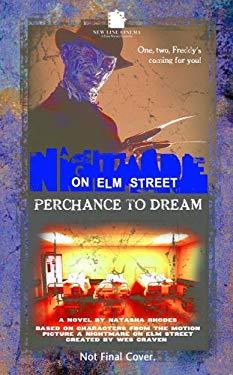 Perchance to Dream 9781844163229