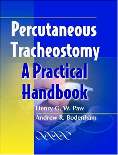 Percutaneous Tracheostomy: A Practical Handbook 9781841101422