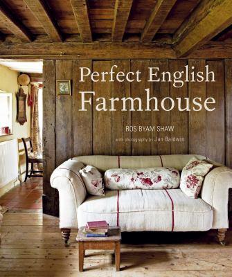 Perfect English Farmhouse 9781849752022