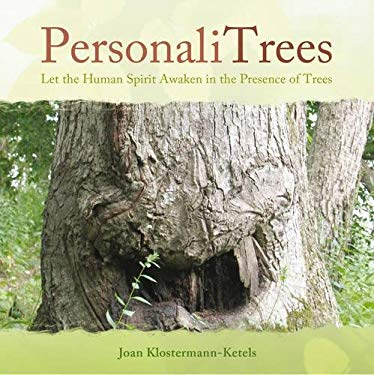 PersonaliTrees: Let the Human Spirit Awaken in the Presence of Trees 9781844091911