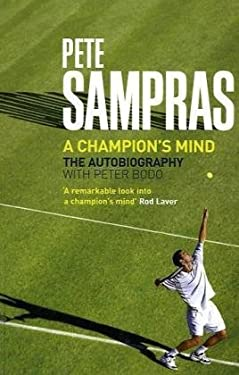 Pete Sampras: A Champion's Mind 9781845135461