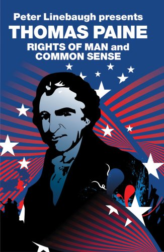 Peter Linebaugh Presents Thomas Paine: Common Sense, Rights of Man and Agrarian Justice 9781844673803