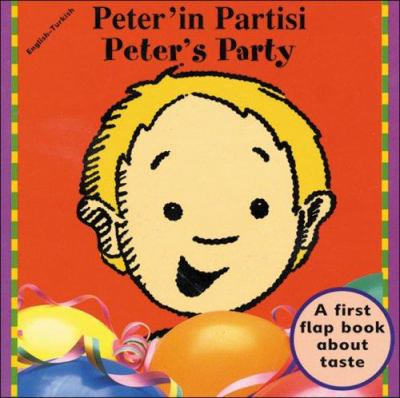 Peter's Party (English-Turkish) 9781840591491
