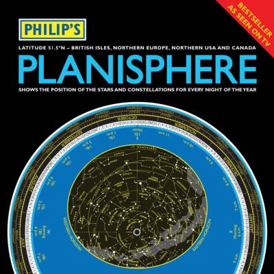 Philip's Planisphere (Latitude 51.5 North): for Use in Britain and Ireland, Northern Europe, Northern USA and Canada 9781849071888