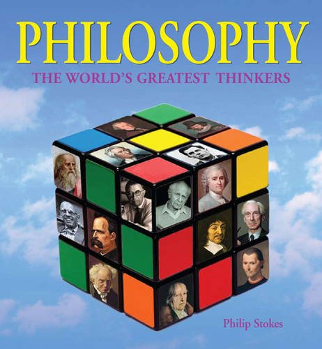 Philosophy: The World's Greatest Thinkers 9781848378506