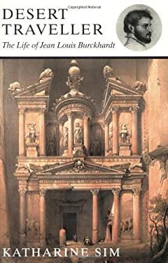 Phoenix: Desert Traveller: The Life of Jean Louis Burckhardt 9781842120866