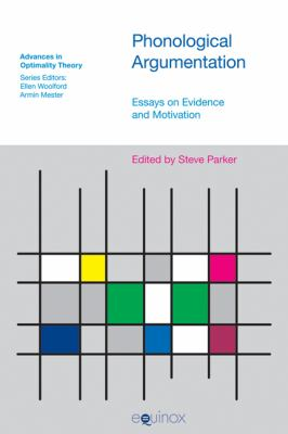 Phonological Argumentation: Essays on Evidence and Motivation 9781845532215