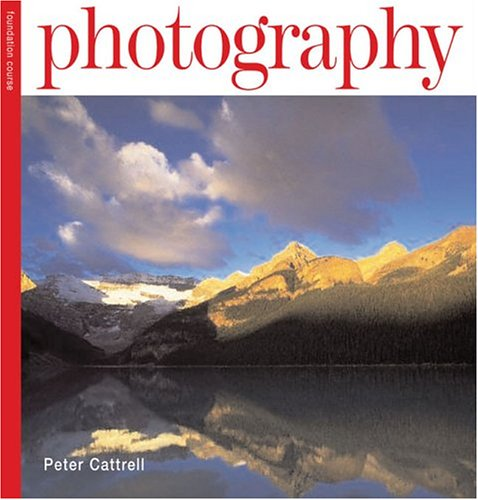Photography Foundation Course 9781844032211