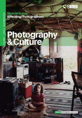 Photography and Culture, Volume 2, Issue 3: Special Issue: Affecting Photographies 9781847885272