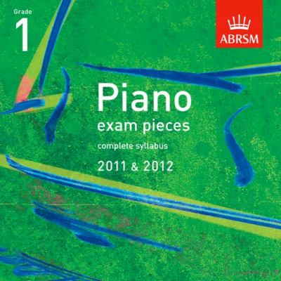 Piano Exam Pieces 2011 & 2012 CD, Grade 1 9781848492066