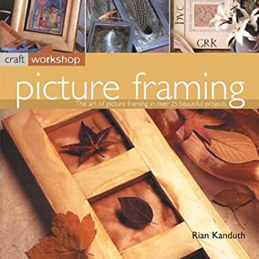 Picture Framing: Craft Workshop Series 9781842159125