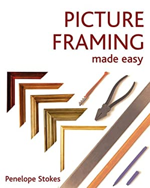 Picture Framing Made Easy 9781844034826