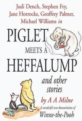 Piglet Meets a Heffalump and Other Stories 9781840320527