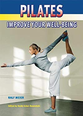 Pilates: Improve Your Well-Being 9781841261751