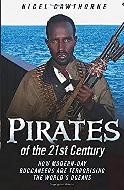 Pirates of the 21st Century 9781843582557