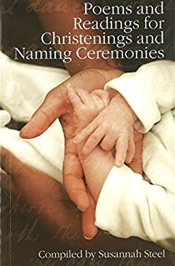 Poems and Readings for Christenings and Naming Ceremonies 9781847734037