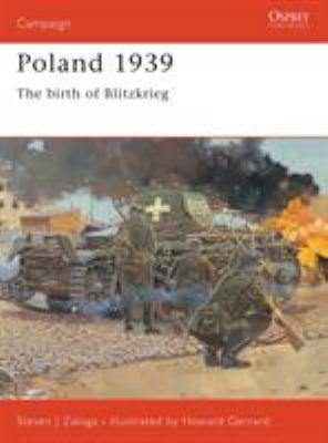 Poland 1939: The Birth of Blitzkrieg 9781841764085
