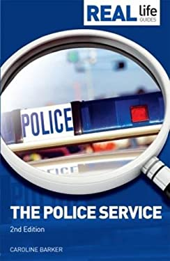 Real Life Guide: Police Service 9781844551965
