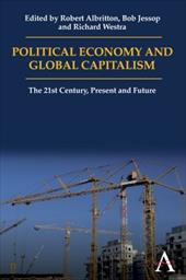 Political Economy and Global Capitalism: The 21st Century, Present and Future