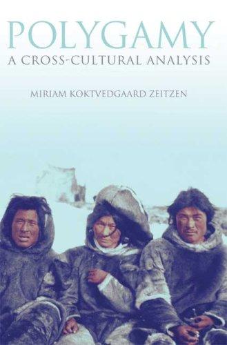 Polygamy: A Cross-Cultural Analysis
