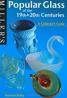 Popular Glass of the 19th and 20th Centuries 9781840001884