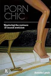 Porn Chic: Exploring the Contours of Raunch Eroticism 19153966