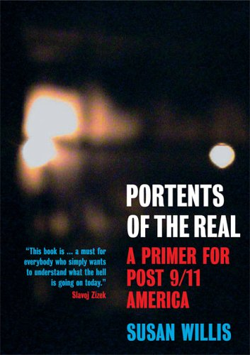 Portents of the Real: A Primer for Post-9/11 America 9781844670239