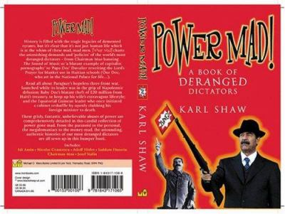 Power Mad!: A Book of Deranged Dictators 9781843171065
