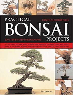 Practical Bonsai Projects: Create 23 Superb Trees 9781844763726