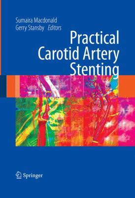 Practical Carotid Artery Stenting 9781848002982