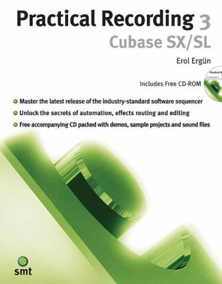 Practical Recording 3: Cubase SX/SL [With CDROM] 9781844920587