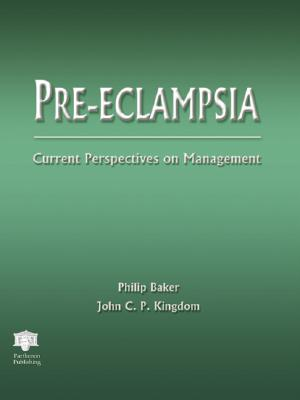 Pre-Eclampsia: Current Perspectives on Management 9781842141809
