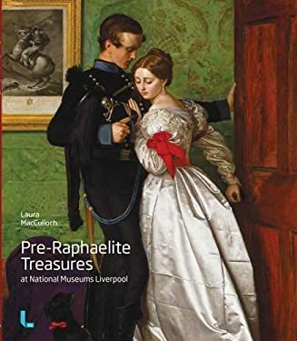 Pre-raphaelite Treasures at National Museums Liverpool 9781846318979
