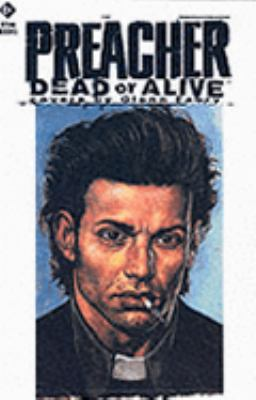 Preacher: Dead or Alive - The Collected Covers 9781840232899