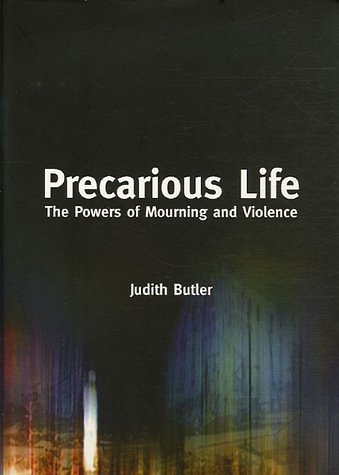 Precarious Life: The Powers of Mourning and Violence 9781844670055