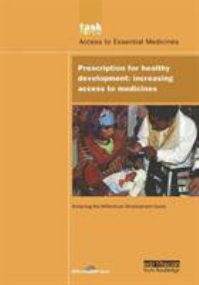 Prescription for Healthy Development: Increasing Access to Medicines 9781844072279